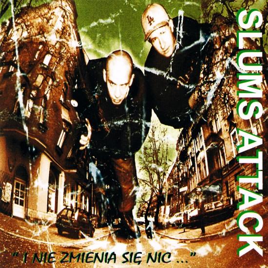 Peja (Slums Attack) - I nie zmienia siê nic (2000)
